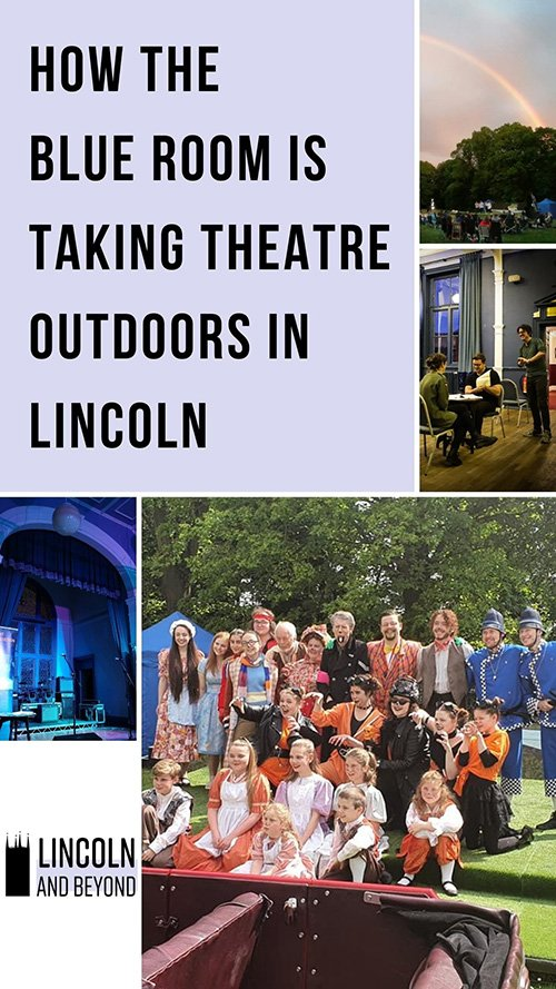 The Blue Room Lincoln is bringing audiences back with a series of outdoor theatre shows. Artistic director Stephen Gillard tells the story. #lincoln #lincolnuk #theatreuk #blueroom
