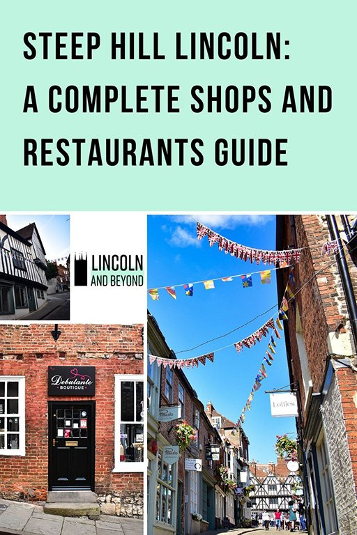 Our guide to Steep Hill Lincoln covers everything you need to know about the shops, restaurants, cafés, history and more. #steephilllincoln #lincolnshops #lincoln #lincolnuk